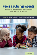 Peers as Change AgentsA Guide to Implementing Peer-Mediated Interventions in Schools$