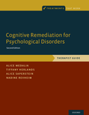 Cognitive Remediation for Psychological DisordersTherapist Guide