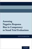 Assessing Negative Response Bias in Competency to Stand Trial Evaluations$