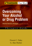 Overcoming Your Alcohol or Drug ProblemEffective Recovery Strategies, Therapist Guide