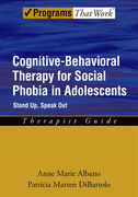 Cognitive-Behavioral Therapy for Social Phobia in Adolescents: Therapist GuideStand up, speak out