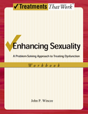 Enhancing SexualityA Problem-Solving Approach to Treating Dysfunction