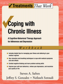 Coping with Chronic IllnessA Cognitive-Behavioral Therapy Approach for Adherence and Depression, Workbook