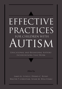 Effective Practices for Children with AutismEducational and behavior support interventions that work