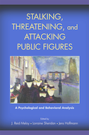 Stalking, Threatening, and Attacking Public FiguresA Psychological and Behavioral Analysis