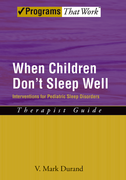 When Children Don't Sleep Well: Therapist Guide: Interventions for pediatric sleep disorders
