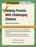 Helping Parents with Challenging Children: Parent WorkbookPositive Family Intervention