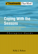 Coping with the Seasons: Therapist GuideA Cognitive-Behavioral Approach to Seasonal Affective Disorder