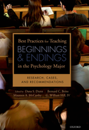Best Practices for Teaching Beginnings and Endings in the Psychology MajorResearch, Cases, and Recommendations