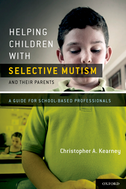 Helping Children with Selective Mutism and Their ParentsA Guide for School-Based Professionals
