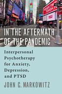 In the Aftermath of the PandemicInterpersonal Psychotherapy for Anxiety, Depression, and PTSD