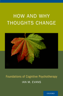 Changing Thoughts in PracticeThe Basic Concepts of Cognitive Therapies