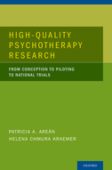 High Quality Psychotherapy ResearchFrom Conception to Piloting to National Trials