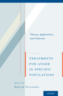 Treatments for Anger in Specific PopulationsTheory, Application, and Outcome